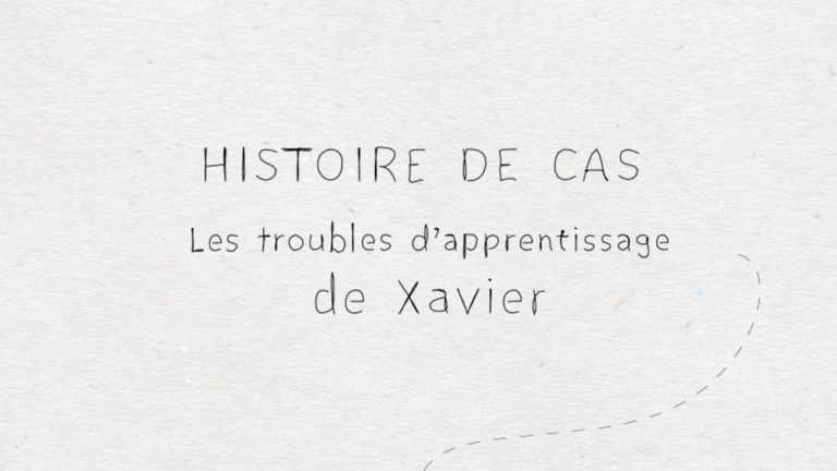 troubles dapprentissage de Xavier